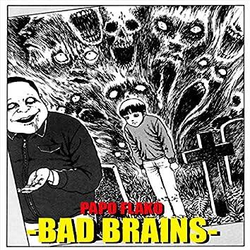 Bad Brains (PapoFlako)