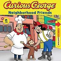 Curious George Neighborhood Friends (CGTV Pull Tab Board Book)