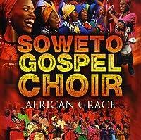 African Grace by Soweto Gospel Choir