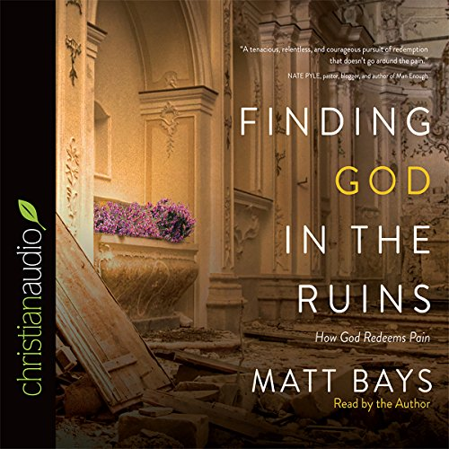 Finding God in the Ruins audiobook cover art
