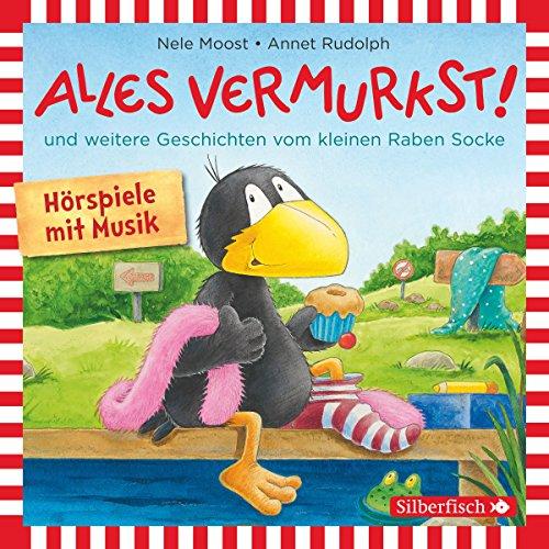 Page de couverture de Alles vermurkst! und weitere Geschichten vom kleinen Raben Socke