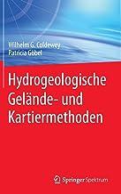 Hydrogeologische Gelände- und Kartiermethoden (German Edition)