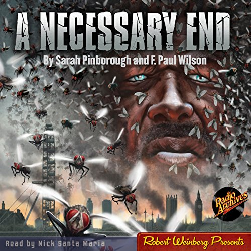 A Necessary End                   By:                                                                                                                                 F. Paul Wilson,                                                                                        Sarah Pinborough                               Narrated by:                                                                                                                                 Nick Santa Maria                      Length: 4 hrs and 58 mins     1 rating     Overall 3.0