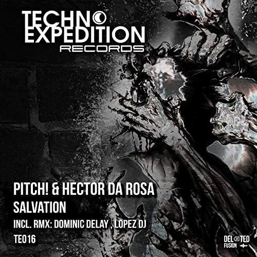 Pitch!, Hector Da Rosa,  Dominic Delay & Lopez DJ