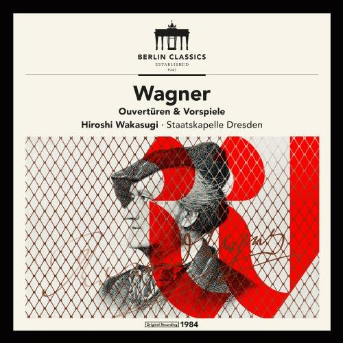 Established 1947 - Wagner: Ouvertüren & Vorspiele (Remaster)