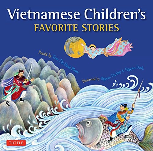 Compare Textbook Prices for Vietnamese Children's Favorite Stories Illustrated Edition ISBN 0783324901238 by Tran, Phuoc Thi Minh,Nguyen, Dong,Nguyen, Hop Thi