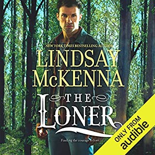 The Loner     Wyoming Series, Book 7              Written by:                                                                                                                                 Lindsay McKenna                               Narrated by:                                                                                                                                 Anthony Haden Salerno                      Length: 9 hrs and 59 mins     Not rated yet     Overall 0.0