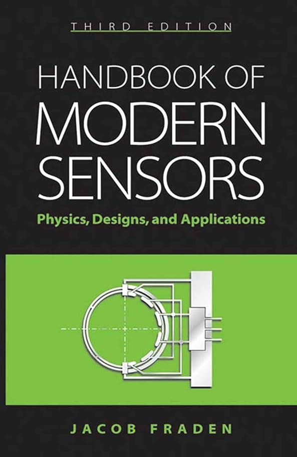 成果仲介者印象的Handbook of Modern Sensors: Physics, Designs, and Applications (English Edition)
