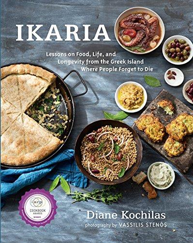 Ikaria: Lessons on Food, Life, and Longevity...