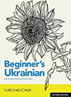 Beginner's Ukrainian with Interactive Online Workbook, Second Edition