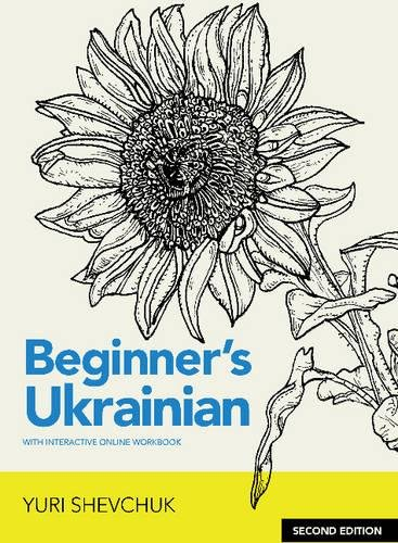 Compare Textbook Prices for Beginner's Ukrainian with Interactive Online Workbook, Second Edition Second Edition ISBN 9780781813242 by Shevchuk, Yuri