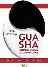 Gua Sha chinski masaz uzdrawiajacy