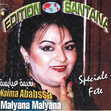 Malyana Malyana (Speciale Fete)