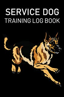 Service Dog Training Log Book: Journal Logbook Template Sheets Note Pages | Obedience Instructor or Owner | 100 Pages