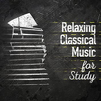 Relaxing Classical Music for Study