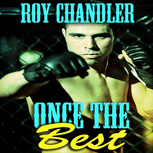 Once the Best Audiobook By Roy Chandler cover art