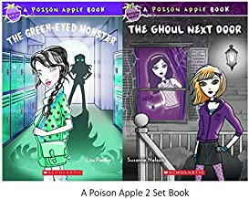 Poison Apple Set: The Ghoul Next Door and the Green Eyed Monster with Bonus Necklace (Poison Apple Books)
