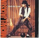 MICHAEL JACKSON / LEAVE ME ALONE