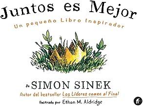 Juntos es mejor: Un pequeño libro inspirador (Empresa Activa ilustrado) (Spanish Edition)
