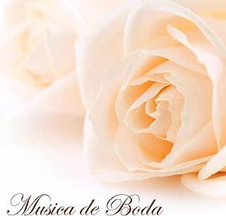 Musica de Boda - Musica para Bodas y Canciones Instrumentales Romanticas para Ceremonia de Boda y Luna de Miel