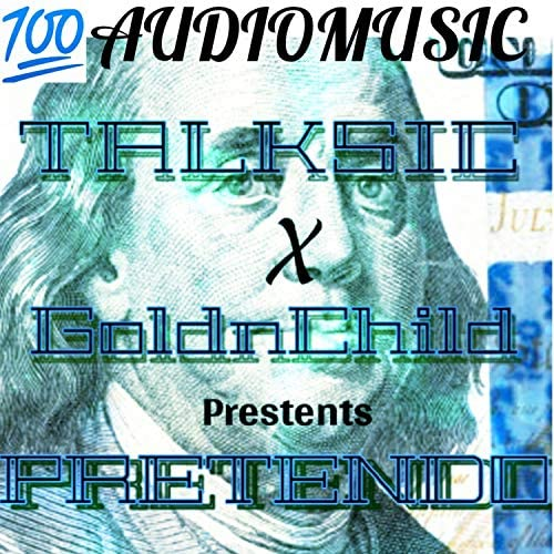 Talksic feat. Goldnchild