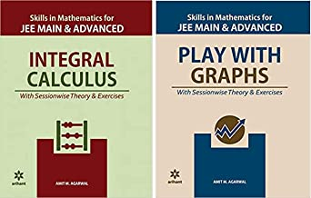Play with Graphs & Integral Calculus Bundle (Skills in Mathematics) for Jee Mains and Advanced by Arihant & Amit M Agarwal...