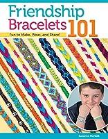Friendship Bracelets 101 (Can Do Crafts)