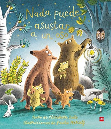 Nada puede asustar a un oso (Álbumes ilustrados)