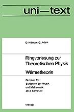 Wärmetheorie: Skriptum für Studenten der Physik und Mathematik ab 3. Semester (uni-texte) (German Edition)