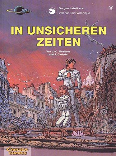 Valerian und Veronique, Bd.18 , In unsicheren Zeiten