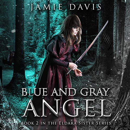 Blue and Gray Angel Audiobook By Jamie Davis cover art