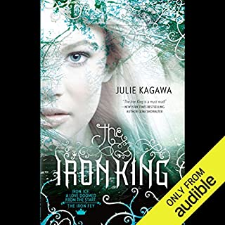 The Iron King     The Iron Fey, Book 1              By:                                                                                                                                 Julie Kagawa                               Narrated by:                                                                                                                                 Khristine Hvam                      Length: 11 hrs and 45 mins     2,789 ratings     Overall 4.1