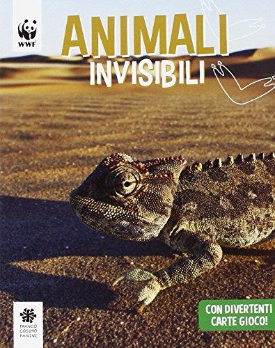 Animali invisibili. WWF. Guarda che tipi. Ediz. illustrata