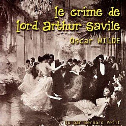 Le crime de Lord Arthur Savile  audiobook cover art