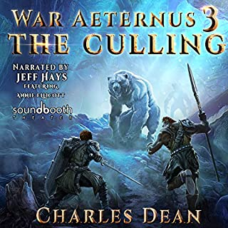 War Aeternus 3: The Culling                   Written by:                                                                                                                                 Charles Dean                               Narrated by:                                                                                                                                 Jeff Hays,                                                                                        Annie Ellicott                      Length: 11 hrs and 50 mins     12 ratings     Overall 5.0