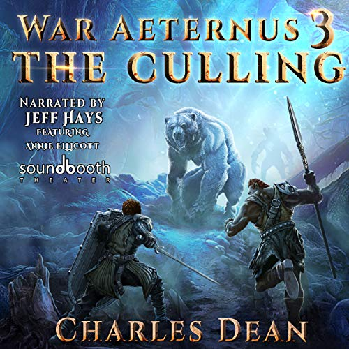 War Aeternus 3: The Culling                   Written by:                                                                                                                                 Charles Dean                               Narrated by:                                                                                                                                 Jeff Hays,                                                                                        Annie Ellicott                      Length: 11 hrs and 50 mins     15 ratings     Overall 5.0