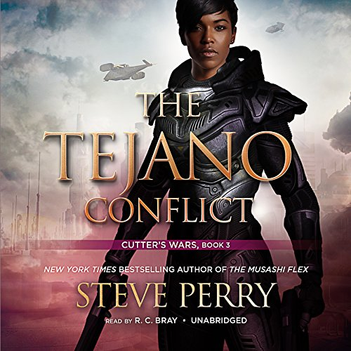 The Tejano Conflict     Cutter's Wars, Book 3              By:                                                                                                                                 Steve Perry                               Narrated by:                                                                                                                                 R. C. Bray                      Length: 8 hrs and 4 mins     5 ratings     Overall 5.0
