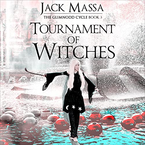 Tournament of Witches Audiobook By Jack Massa cover art