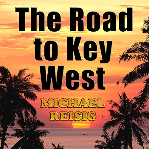 The Road to Key West audiobook cover art