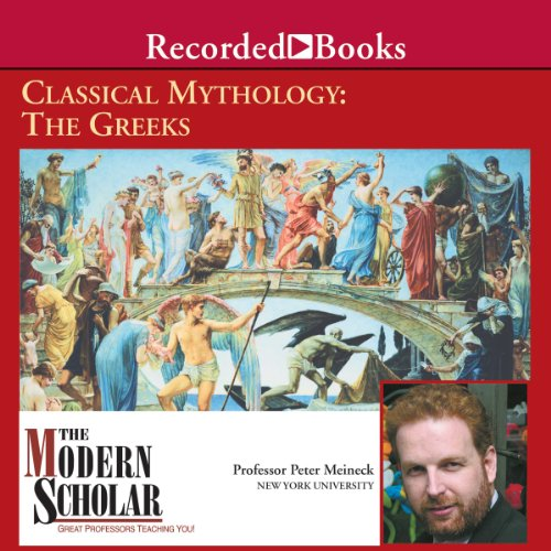 Classical Mythology: The Greeks audiobook cover art