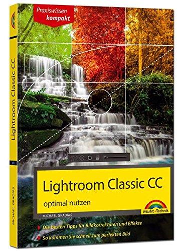 Lightroom Classic CC – optimal nutzen