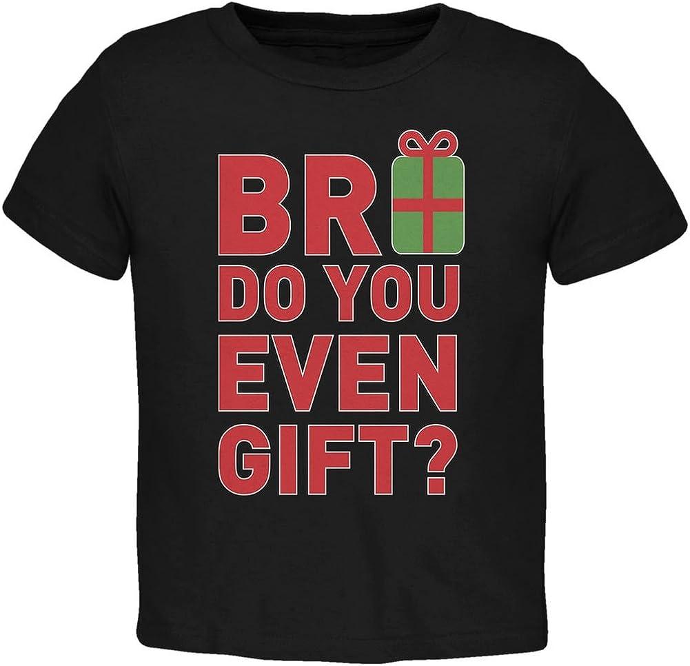 Christmas Bro Do You Even Gift Black Toddler T-Shirt