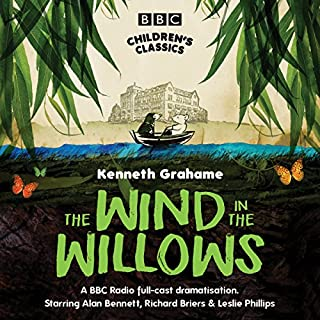 The Wind In The Willows (BBC Children's Classics)                   By:                                                                                                                                 Kenneth Grahame                               Narrated by:                                                                                                                                 Dramatisation                      Length: 2 hrs and 20 mins     58 ratings     Overall 4.6