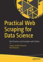 Practical Web Scraping for Data Science: Best Practices and Examples with Python