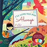 I'll Love You for Always: With 6 Real Love Notes to Write and Keep Forever!