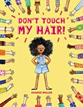 Don't Touch My Hair!