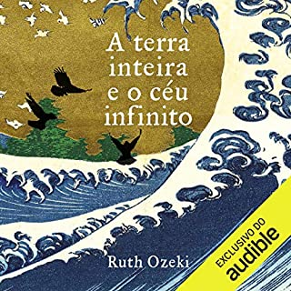 A terra inteira e o céu infinito [The Whole Earth and the Infinite Sky] audiobook cover art
