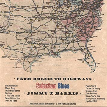 From Horses to Highways - Suburban Blues