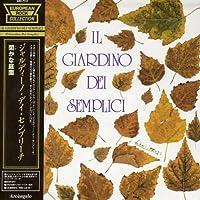 II Giardino Dei Semplici by Delirium (2005-08-26)