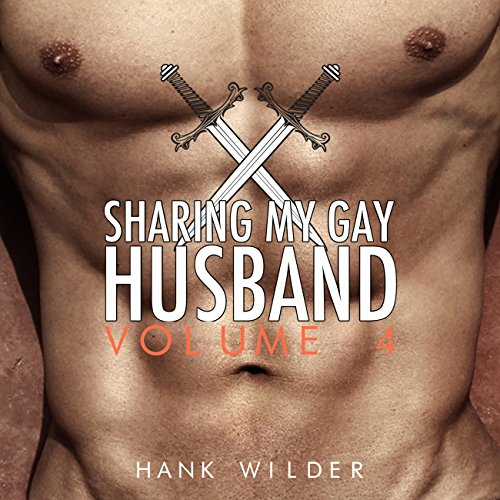 Sharing My Gay Husband, Volume 4 audiobook cover art